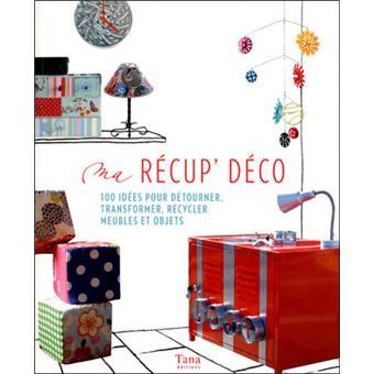 objet de recup pour deco simple ma rcupu dco ides pour dtourner transformer recycler meubles et. Black Bedroom Furniture Sets. Home Design Ideas