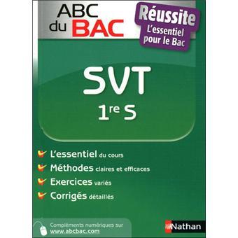 Le guide ABC Bac Cours et exercices - Abc bac reussite svt 1ere s - Frédéric Lalevée, Collectif ...