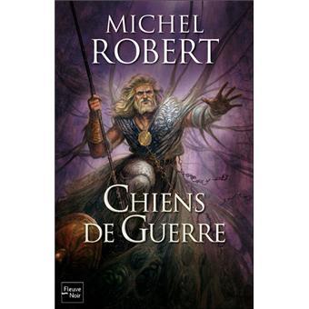 L'Agent des Ombres - 7 - Les chiens de guerre - Robert,Michel
