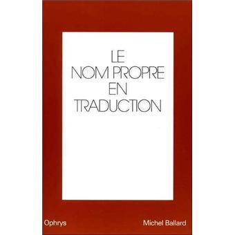 Le Nom Propre En Traduction Anglais Francais