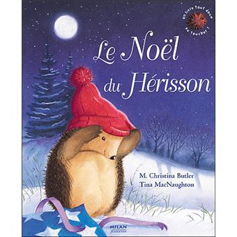 joyeux noel petit herisson Noël du hérisson (le)   cartonné   M. Christina Butler, Tina  joyeux noel petit herisson
