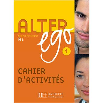 ALTER EGO A1 CAHIER D'ACTIVITES