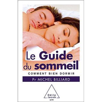 le guide du sommeil comment bien dormir broch michel billiard achat livre ou ebook fnac. Black Bedroom Furniture Sets. Home Design Ideas