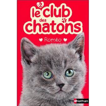 Le club des chatonsClub des chatons n02 romeo