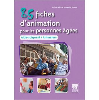 Super 85 fiches d'animation pour les personnes âgées aide-soignant  BU36