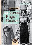 Il y a 100 ans... Les gens du pays basque