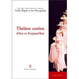 Théâtre coréen contemporain, anthologie (Scènes coréennes) (French Edition)