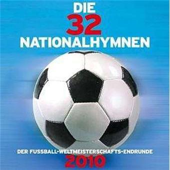 Die 32 Nationalhymnen 2010