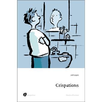 Crispations - Joël Legars