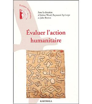 Evaluer l'action humanitaire