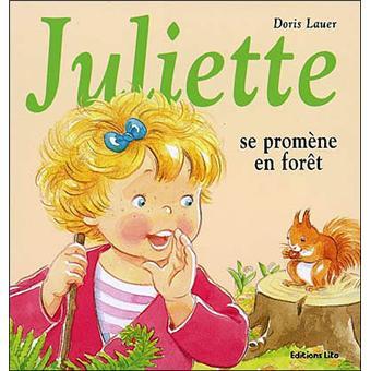 JulietteJuliette se promène en forêt