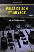 Prise de son et mixage (Tome 1)