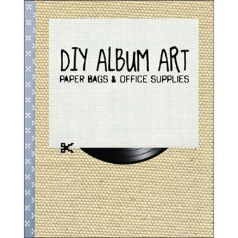 Diy, album art Paper bags - broché - Hardisty Namdev ...