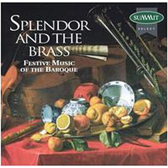 Splendor and the brass