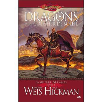 La Guerre des Ames Tome 1 Dragons d'un coucher de soleil - Tracy Hickman,Margaret Weis