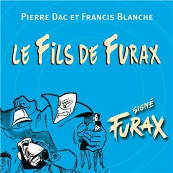 Le fils de Furax - Signé Furax - 15 CD
