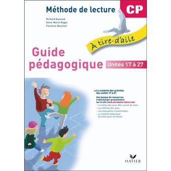 A tire d'aile CP éd. 2009 - Guide pédagogique (unités 17 à 27)