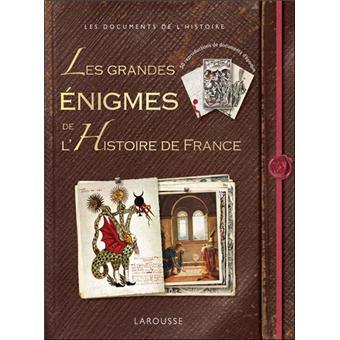 Les Grandes Enigmes De L Histoire De France