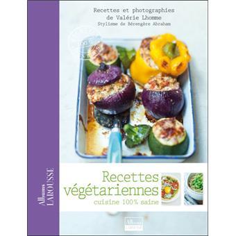 Recettes végétariennes , cartonné , Valérie Lhomme, Bérengère Abraham ,  Achat Livre ou ebook