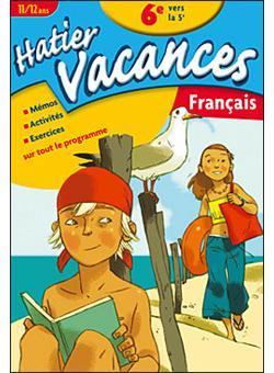 Hatier Vacances Francais De La 6eme Vers La 5eme