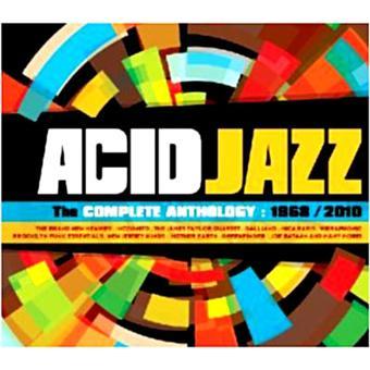 Acid Jazz Complete Anthology 1968 - 2010
