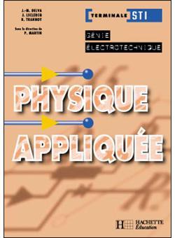Physique Appliquee Term Sti Genie Electrotechnique Livre Eleve Ed 2003 Broche Pierre Martin Jean Marie Delva Jean Leclercq Achat Livre Fnac