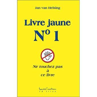 Livre jaune n°1 - Ne touchez pas à ce livre