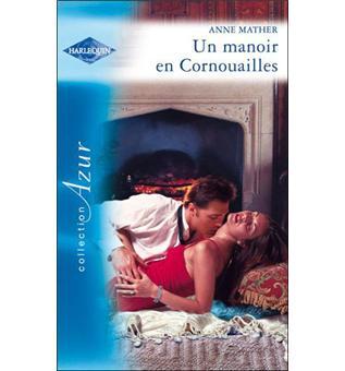 Un manoir en Cornouailles (Harlequin Azur) (French Edition)