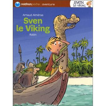 Sven le viking - Poche - Arnaud Alméras, Benoît Robin - Achat Livre | fnac