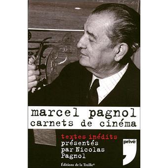 Marcel pagnol carnets cinema broch marcel pagnol achat livre achat prix fnac - Frais de port gratuit zalando prive ...