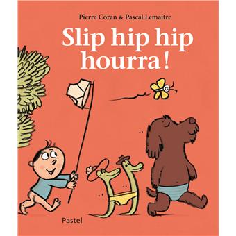 Slip hip hip hourra !