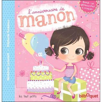 Lanniversaire De Manon