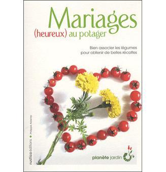 Mariages heureux au potager