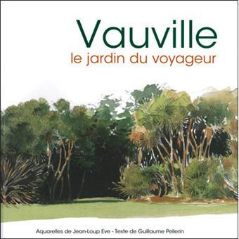 Vauville le jardin du voyageur reli jean loup eve - Effroyables jardins resume du livre ...