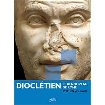 Diocletien - Le renouveau de Rome