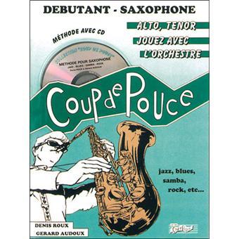 coup de pouce saxophone meth cd livre cd collectif achat livre fnac. Black Bedroom Furniture Sets. Home Design Ideas