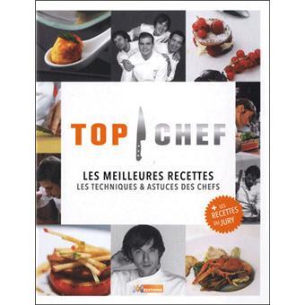 Top Chef Les Techniques Astuces Des Chefs Top Chef