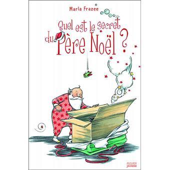 pere noel secret Quel est le secret du Père Noël ?   broché   Didier Debord, Marla  pere noel secret