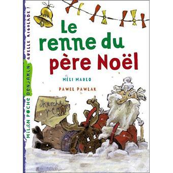 le renne du père noel Les rennes du père Noël   Poche   Pawel Pawlak, Marc Cantin  le renne du père noel