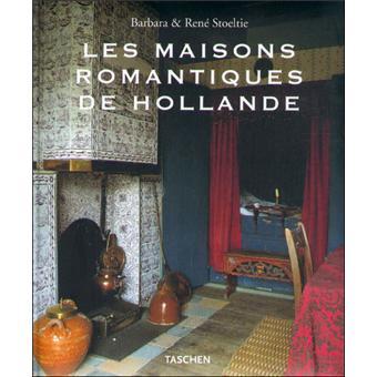 Maisons romantiques de Hollande