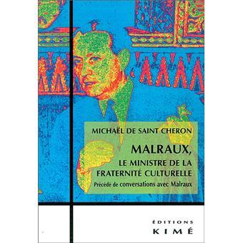 Malraux, le ministre de la fraternité culturelle