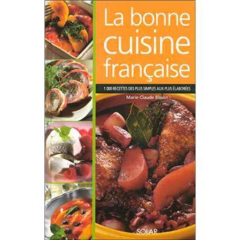 La Bonne Cuisine Francaise Broche Marie Claude Bisson Andre