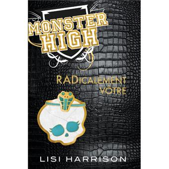 Monster HighMonster High T02 RADicalement vôtre