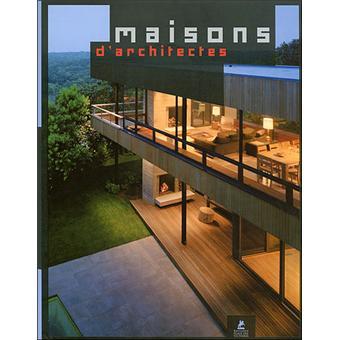 Maisons D Architectes Relie Collectif Achat Livre Fnac