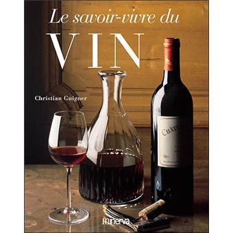 Le savoir vivre du vin
