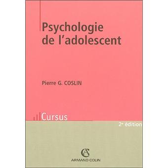 Psychologie De L Adolescent 5eme Edition Broche Pierre G Coslin Achat Livre Ou Ebook Fnac