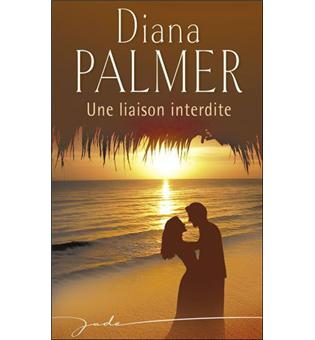 Une Liaison Interdite Broche Diana Palmer Achat Livre Fnac