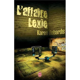 L'affaire Lexie - Karen Robards