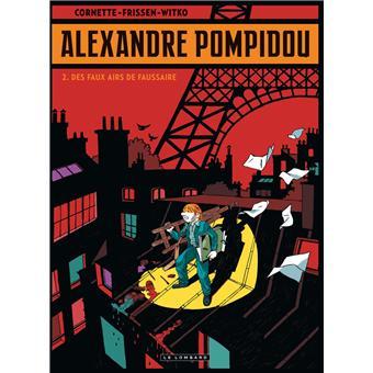 Alexandre PompidouDes faux airs de faussaire