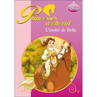 Princesses cheval 02 l 39 invit de belle broch walt disney natacha godeau achat livre - Princesse cheval ...